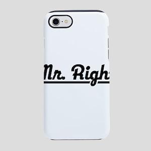 Mr Right iPhone 8/7 Tough Case