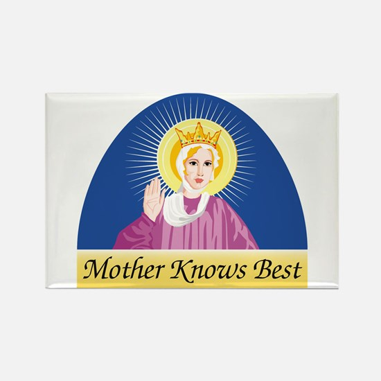 MOTHER KNOWS BEST Rectangle Magnet