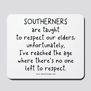 Southern Respect Mousepad