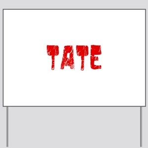Tate Faded (Red) Yard Sign