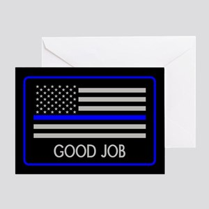 Police: Good Job (Thin Blue Line) Greeting Card