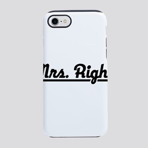 Mrs. Right iPhone 8/7 Tough Case