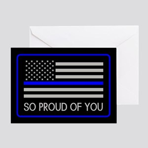 Police: So Proud of You (Thin Blue L Greeting Card