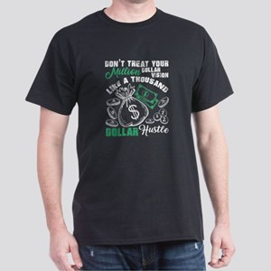 Like A Thousand Dollar Hustle T Shirt T-Shirt