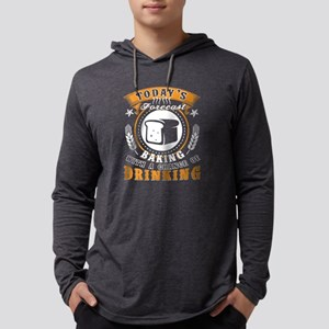 Baking With A Chance Of Drinki Long Sleeve T-Shirt