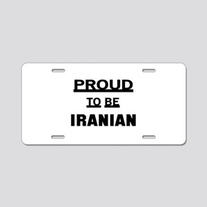Proud To Be Iranian Aluminum License Plate