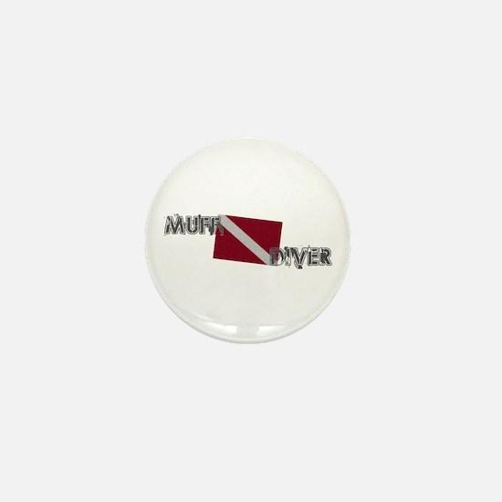 Muff Diver Mini Button