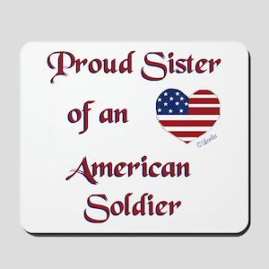 Proud Sister/Soldier Mousepad