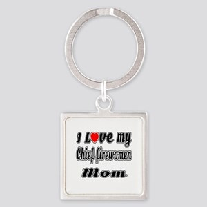 I Love My Chief firewomen Mom Square Keychain