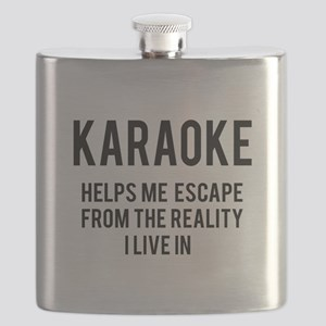 Karaoke Helps me escape from the reality Flask