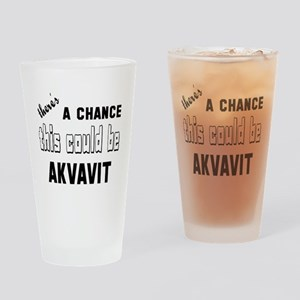 There's a chance this could be Akva Drinking Glass