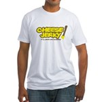 Cheese Jerky Fitted T-Shirt