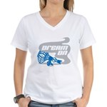 Dream On Women's V-Neck T-Shirt