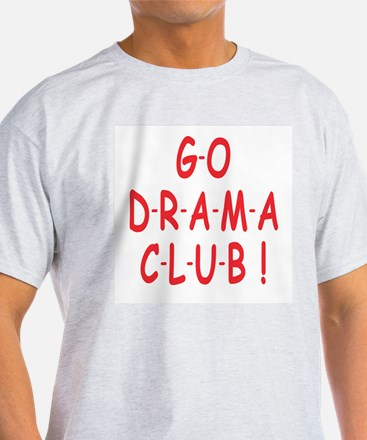 Go Drama Club Ash Grey T-Shirt