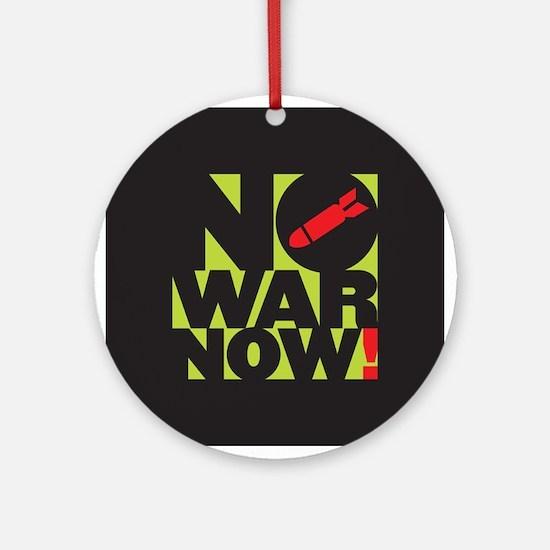 No War Now! Ornament (Round)