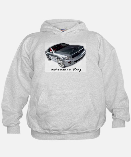 """make mine a 'stang"" Hoodie"