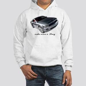"""make mine a 'stang"" Hooded Sweatshirt"