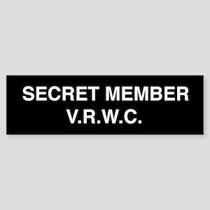 Secret Member bumper sticker