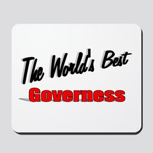 """The World's Best Governess"" Mousepad"