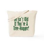 50 Isn't Old, 50th Tote Bag