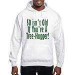 50 Isn't Old, 50th Hooded Sweatshirt