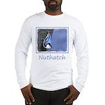 Nuthatch Long Sleeve T-Shirt