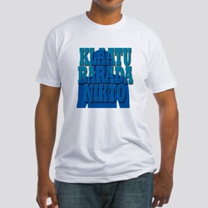 klaatu, barada, nikto Fitted T-Shirt