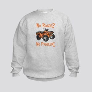 No Roads No Problem ATV Kids Sweatshirt