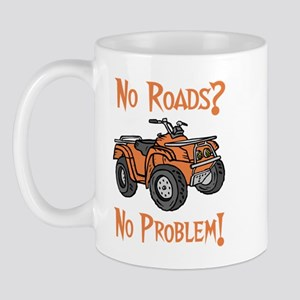 No Roads No Problem ATV Mug