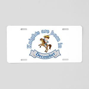 Knights Are Born In Decembe Aluminum License Plate