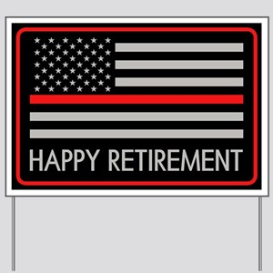 Firefighter: Happy Retirement (Thin Red Yard Sign