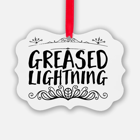 greased lightning Ornament
