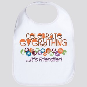 Celebrate Everything Bib