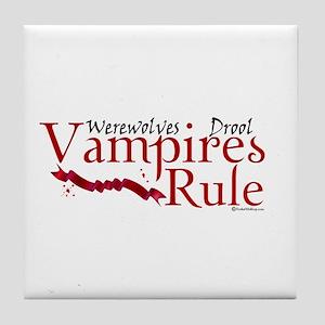 Vampires Rule Tile Coaster