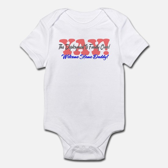 Yay! Welcome Home Daddy! Infant Bodysuit