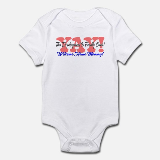 Yay! Welcome Home Mommy! Infant Bodysuit