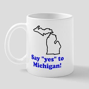 Say Yes to Michigan Mug