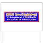 Repeal Taxes#2 Yard Sign