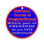 Repeal Taxes#1c Ornament (Round)