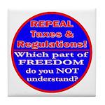 Repeal Taxes#1c Tile Coaster