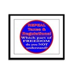 Repeal Taxes#1c Framed Panel Print