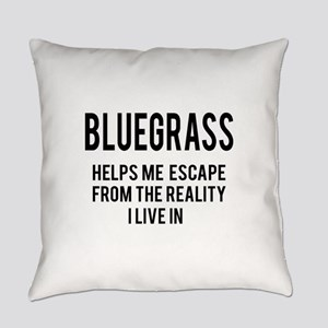 Bluegrass Helps me escape from the Everyday Pillow