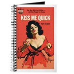 "Pulp Journal - ""Kiss Me Quick"""
