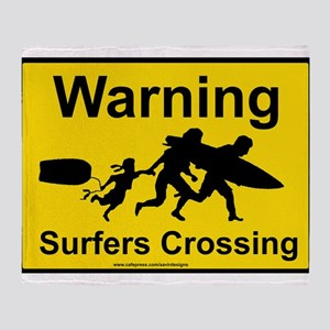 warning surfer crossing3 Throw Blanket