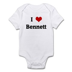 I Love Bennett Infant Bodysuit