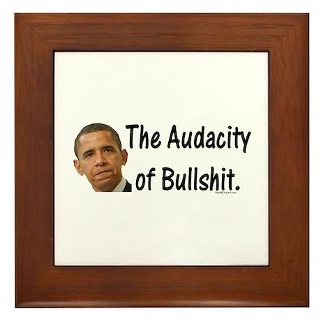 Obama Audacity of Bullshit Framed Tile