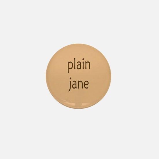 Plain Jane Mini Button