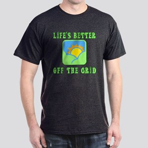 Life's Better Off the Grid Dark T-Shirt