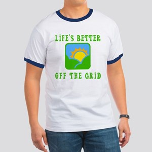 Life's Better Off the Grid Ringer T