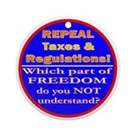 Repeal Taxes#2c Ornament (Round)